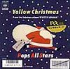 "Pops All Stars ""Yellow Christmas"""